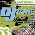 Dj Zone 53 - Dance Session 23 cd musicale di ARTISTI VARI