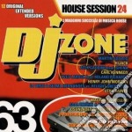DJ ZONE 63 -  HOUSE SESSION 24 cd musicale di ARTISTI VARI