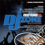 DJ ZONE FIRST CLASS 04 cd musicale di ARTISTI VARI