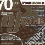 DJ ZONE 70 - SPECIAL SESSION VOL.14 cd musicale di ARTISTI VARI