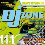 Dj zone 111 dance session 50 cd musicale di ARTISTI VARI