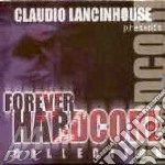 Artisti Vari - Forever Hardcore Collection cd musicale di ARTISTI VARI