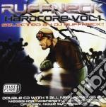 RUFFNECK HARDCORE VOL.1 (2CD) cd musicale di ARTISTI VARI