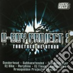 D-Boy Project 7 - Together We Stand cd musicale di Artisti Vari