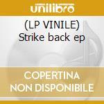 (LP VINILE) Strike back ep lp vinile di Recall