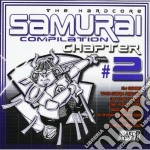 SAMURAI COMPILATION CHAPTER#2 cd musicale di ARTISTI VARI