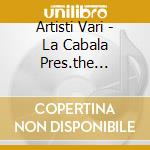 Artisti Vari - La Cabala Pres.the Mysterious Room cd musicale di ARTISTI VARI