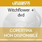 Witchflower + dvd cd musicale di Mystic Wicked