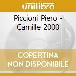 Piccioni Piero - Camille 2000 cd musicale di Piero Piccioni
