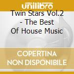 TWIN STARS!vol.2 cd musicale di ARTISTI VARI