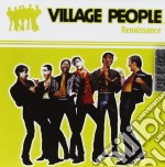 Village People - Renaissance cd musicale di VILLAGE PEOPLE