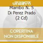 Mambo n. 5 di perez prado cd musicale di Artisti Vari