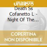 Night of the living death ss cd musicale di Death ss cofanetto l