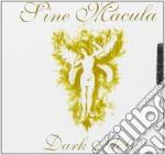 Sine Macula - Dark Idols cd musicale di Macula Sine