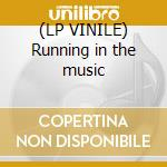 (LP VINILE) Running in the music lp vinile di Exit -5