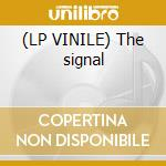 (LP VINILE) The signal lp vinile di T-man
