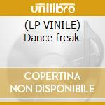 (LP VINILE) Dance freak lp vinile di Touch Super