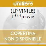 (LP VINILE) F***movie lp vinile di Diego j walker vs ji