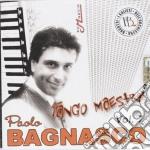 Paolo Bagnasco - Tango Maestro cd musicale di BAGNASCO PAOLO