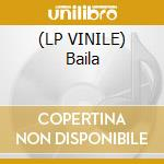(LP VINILE) Baila lp vinile di Dj chus and david pe