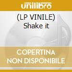 (LP VINILE) Shake it lp vinile di Lee-cabrera feat. al