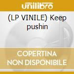 (LP VINILE) Keep pushin lp vinile di Day Inaya