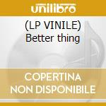 (LP VINILE) Better thing lp vinile di Afropeans