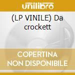 (LP VINILE) Da crockett lp vinile di L.o.b.