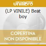 (LP VINILE) Beat boy lp vinile di Gian luca ghezzi vs
