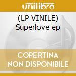 (LP VINILE) Superlove ep lp vinile di Markus