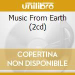 MUSIC FROM EARTH (2CD) cd musicale di MOTHER