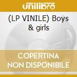 (LP VINILE) Boys & girls lp vinile di Libdo Hakan