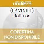 (LP VINILE) Rollin on lp vinile di Jules spinner feat a