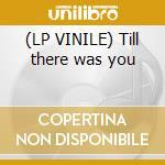 (LP VINILE) Till there was you lp vinile di Starr Rachael