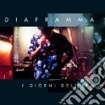 Diaframma - I Giorni Dell'ira cd musicale di DIAFRAMMA