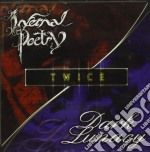 Infernal Poetry / Dark Lunacy - Twice cd musicale di Infernal poetry-dark lunacy