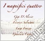 I MAGNIFICI 4           ???? cd musicale di I magnifici quattro