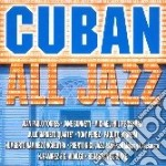 CUBAN ALL JAZZ cd musicale di ARTISTI VARI