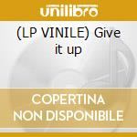 (LP VINILE) Give it up lp vinile di Sax 4