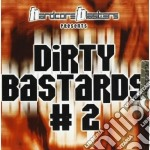 Artisti Vari - Dirty Bastards 2 cd musicale