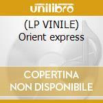 (LP VINILE) Orient express lp vinile di Ricky & lorea