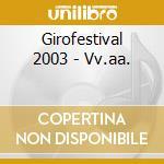 Girofestival 2003 - Vv.aa. cd musicale