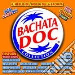 BACHATA DOC COLLECTION (2CDx1) cd musicale di ARTISTI VARI