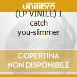 (LP VINILE) I catch you-slimmer lp vinile di Marco mc e.p.part 01