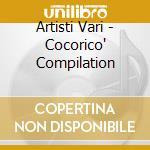 Artisti Vari - Cocorico' Compilation cd musicale di ARTISTI VARI