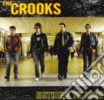 Crooks - Nothing To Lose cd musicale di CROOKS