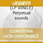 (LP VINILE) Perpetual sounds lp vinile di Dracul Dj