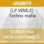 (LP VINILE) Techno mafia lp vinile di D.mondello vs charli