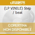 (LP VINILE) Step / beat lp vinile di 2b8f