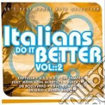 ITALIANS DO IT BETTER VOL.2 cd musicale di ARTISTI VARI